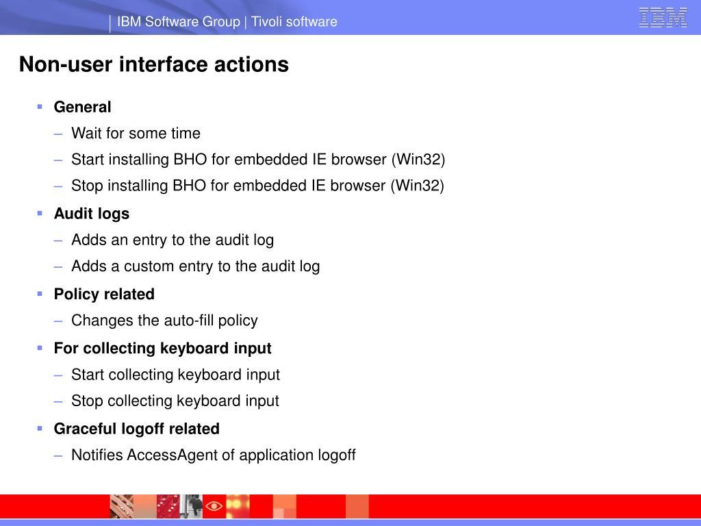 Non-user interface actions
