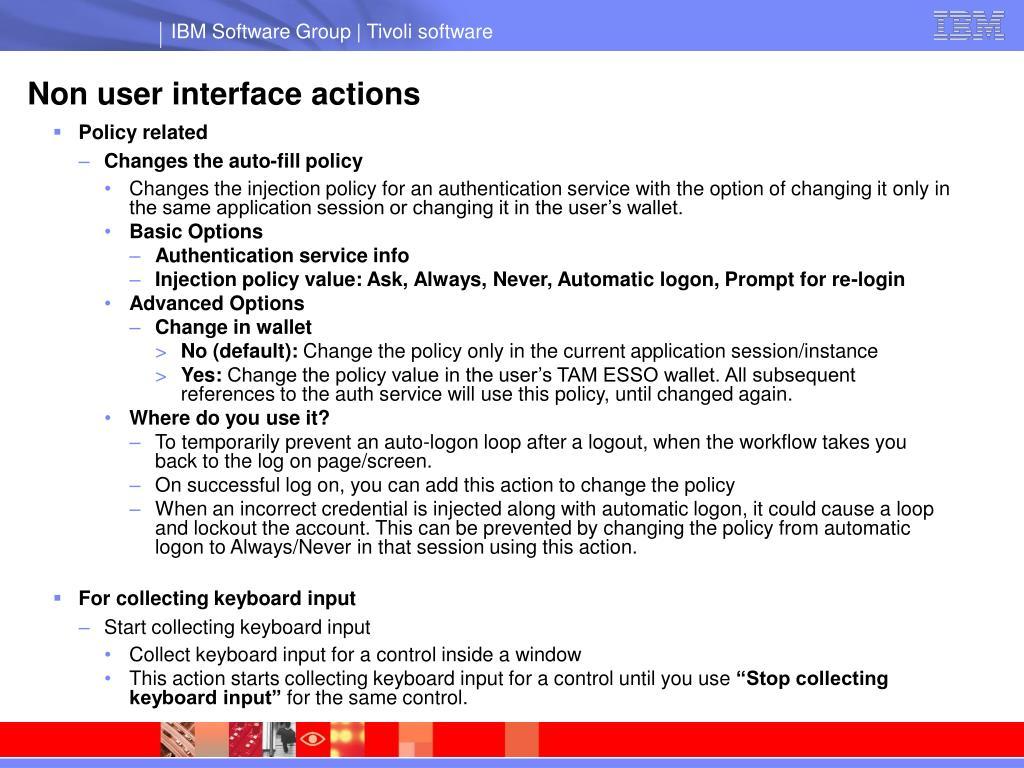 Non user interface actions