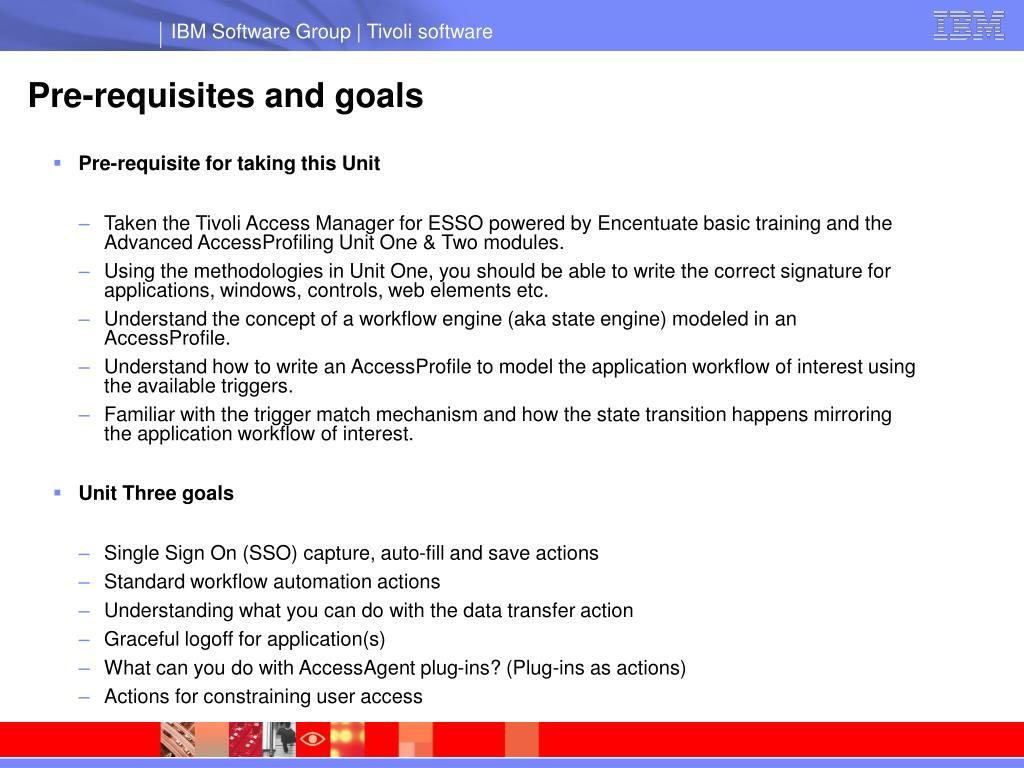 Pre-requisites and goals