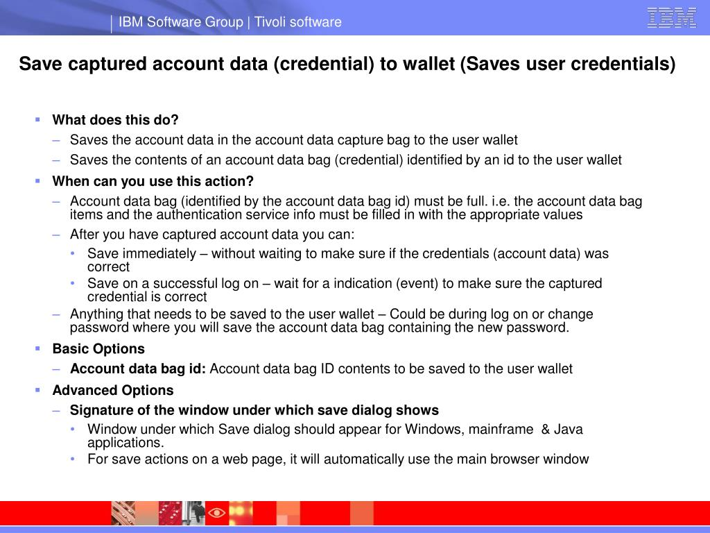 Save captured account data (credential) to wallet (Saves user credentials)