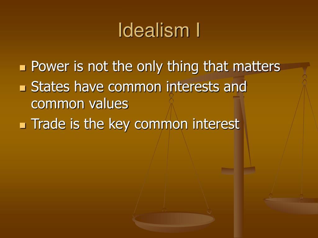 Idealism I