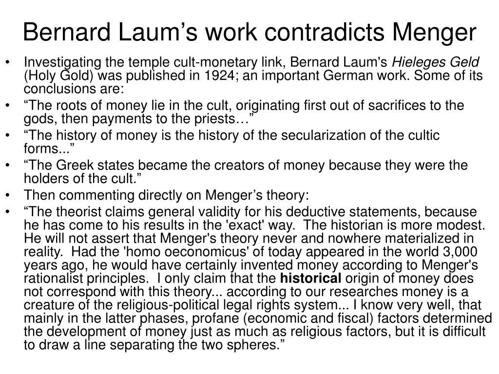 Bernard Laum's work contradicts Menger