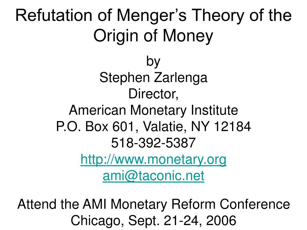 Refutation of Menger's Theory of the Origin of Money