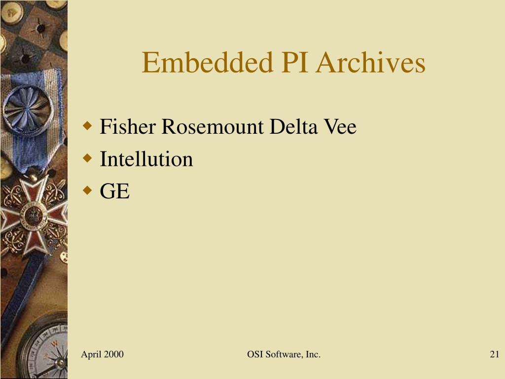 Embedded PI Archives
