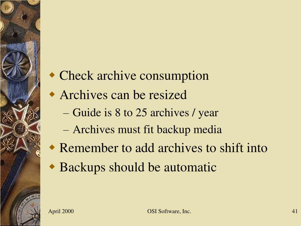 Check archive consumption