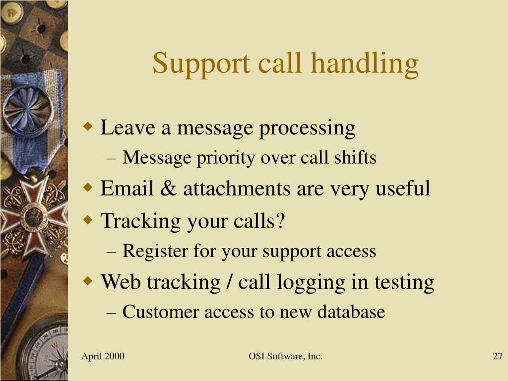 Support call handling