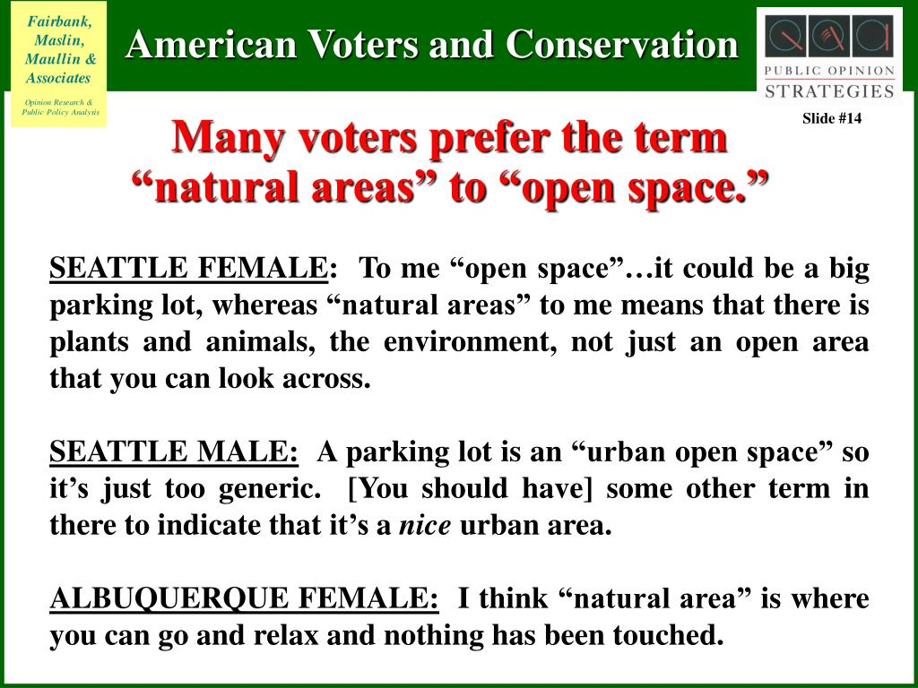 "Many voters prefer the term ""natural areas"" to ""open space."""