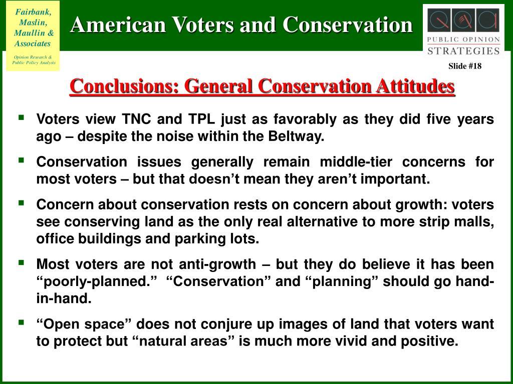 Conclusions: General Conservation Attitudes