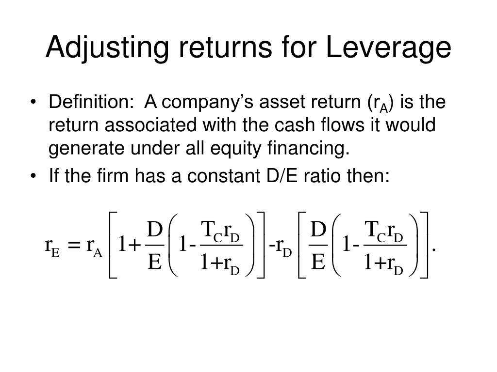 Adjusting returns for Leverage