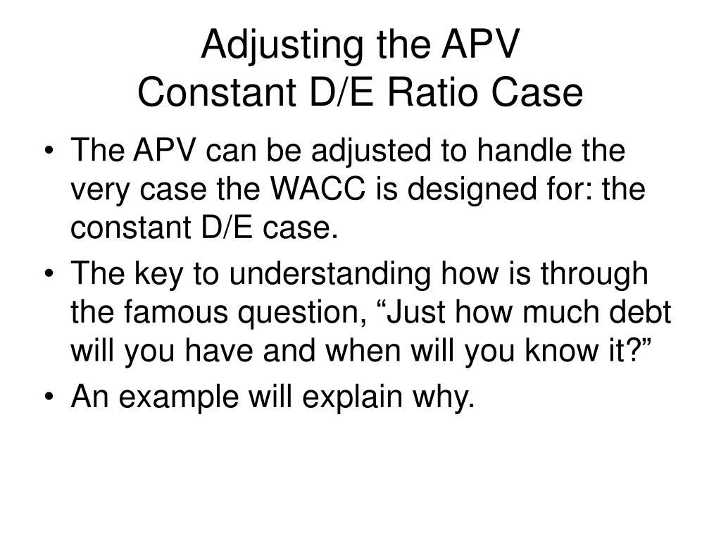 Adjusting the APV