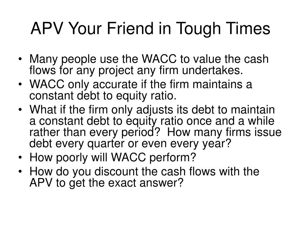 APV Your Friend in Tough Times