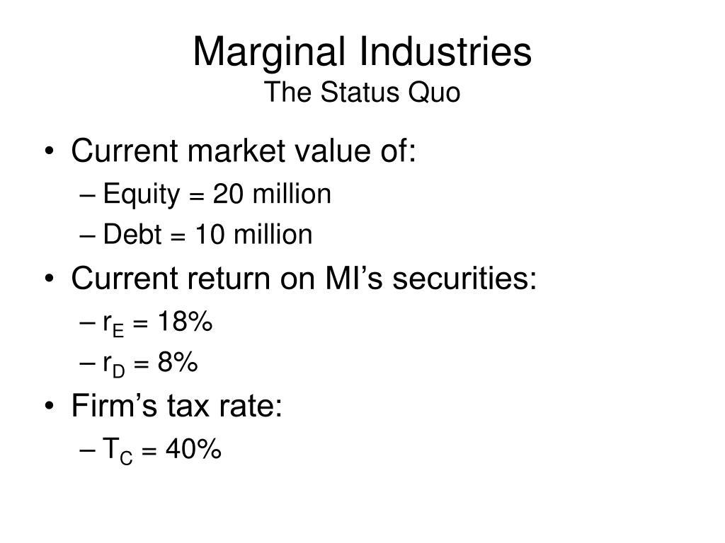 Marginal Industries