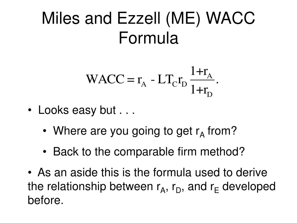 Miles and Ezzell (ME) WACC Formula