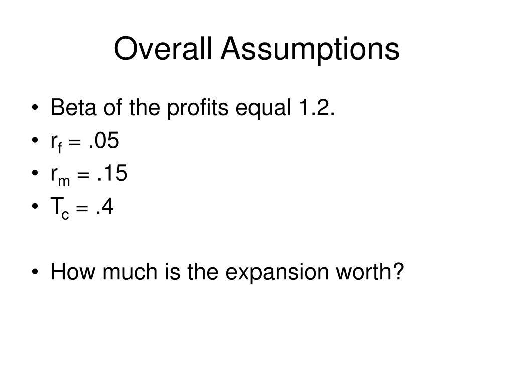 Overall Assumptions