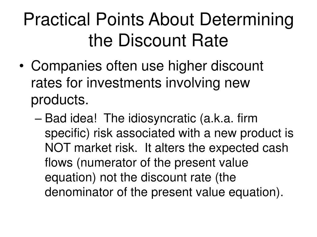 Practical Points About Determining the Discount Rate