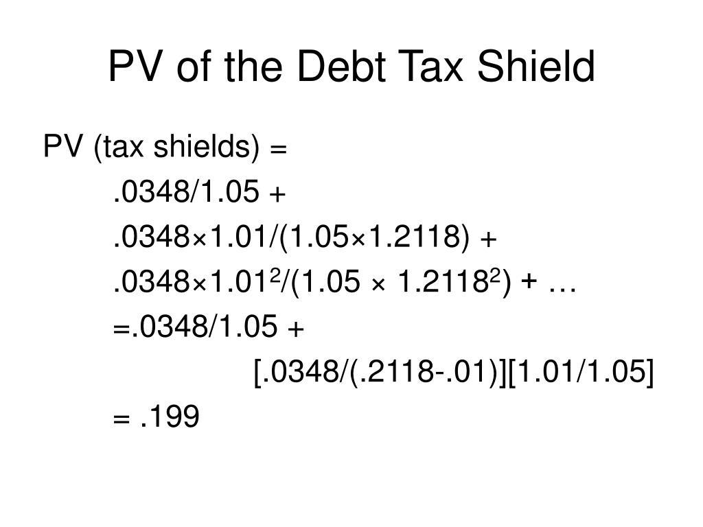PV of the Debt Tax Shield