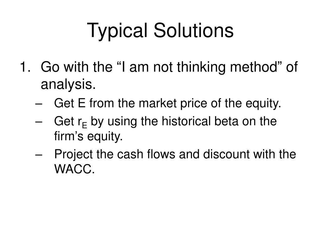 Typical Solutions