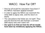 wacc how far off
