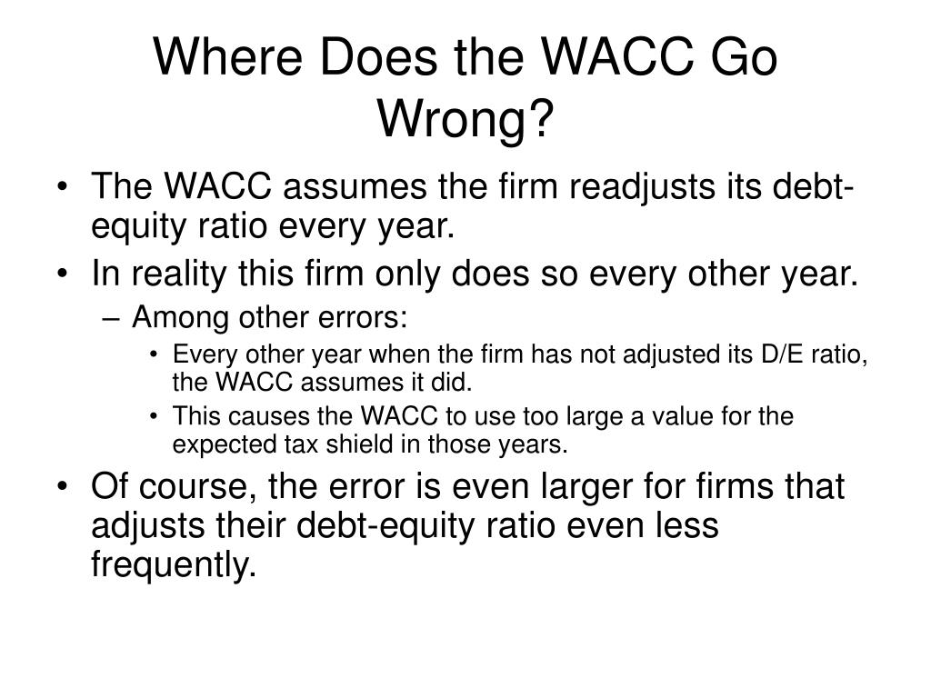 Where Does the WACC Go Wrong?