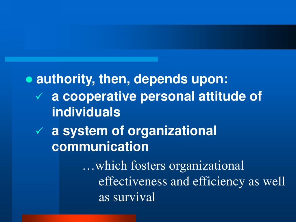 authority, then, depends upon: