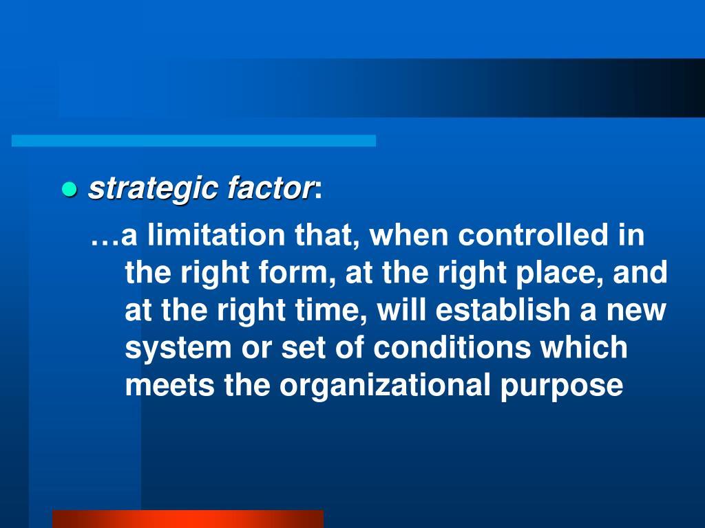 strategic factor