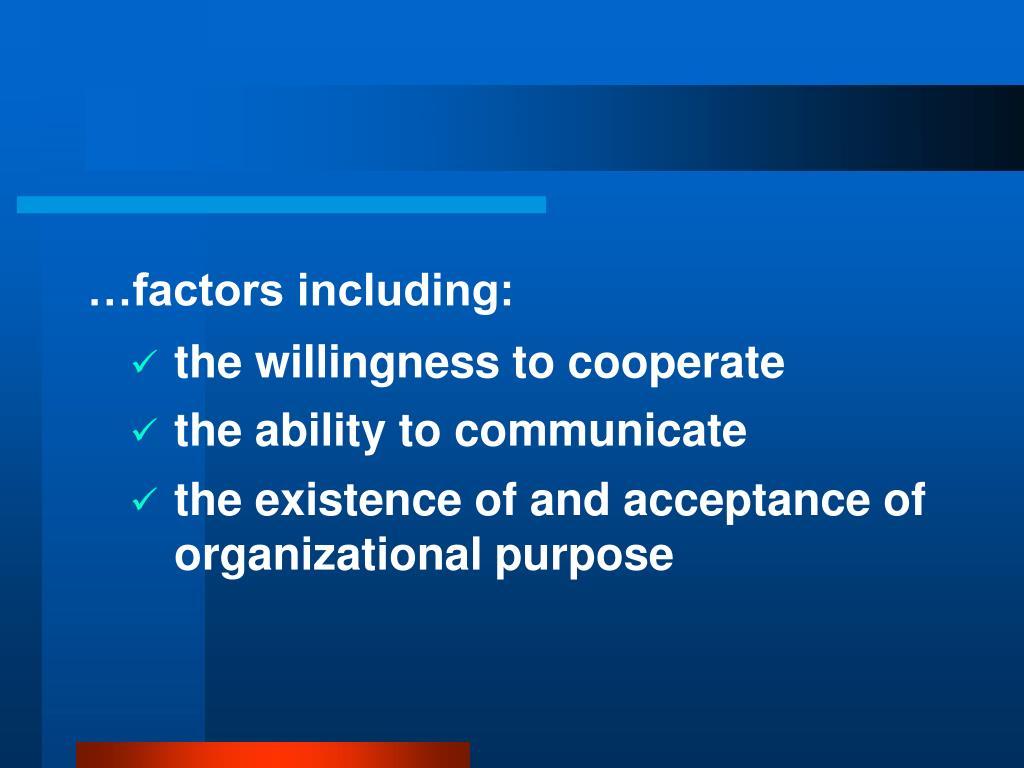 …factors including: