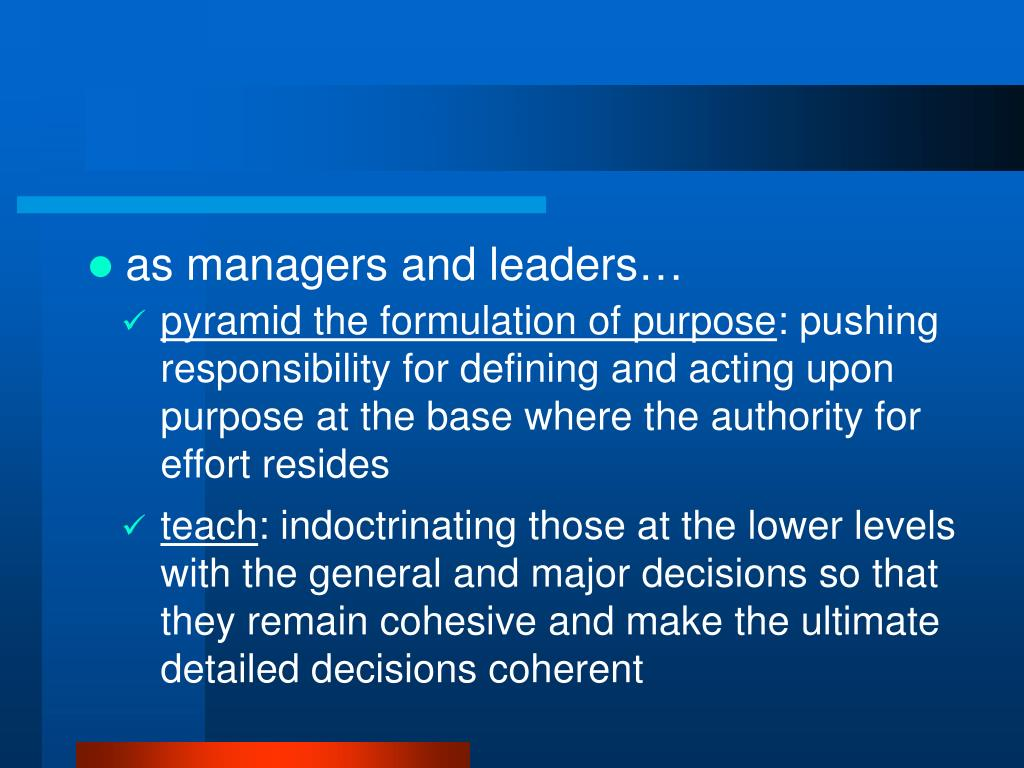 as managers and leaders…