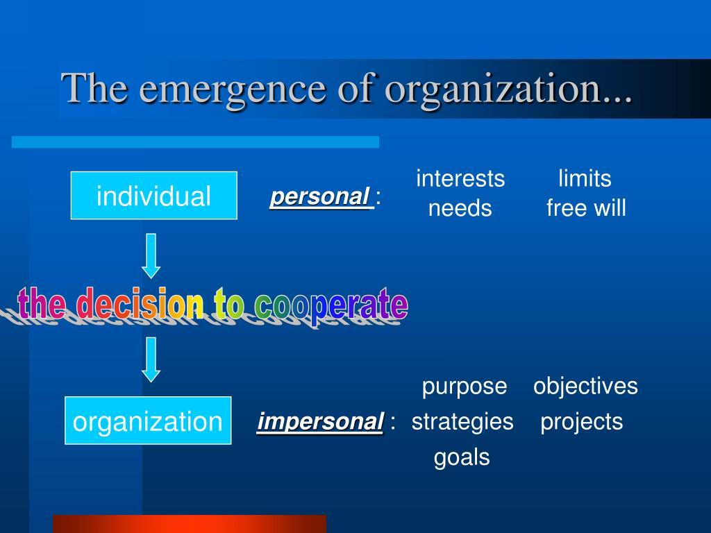 The emergence of organization...