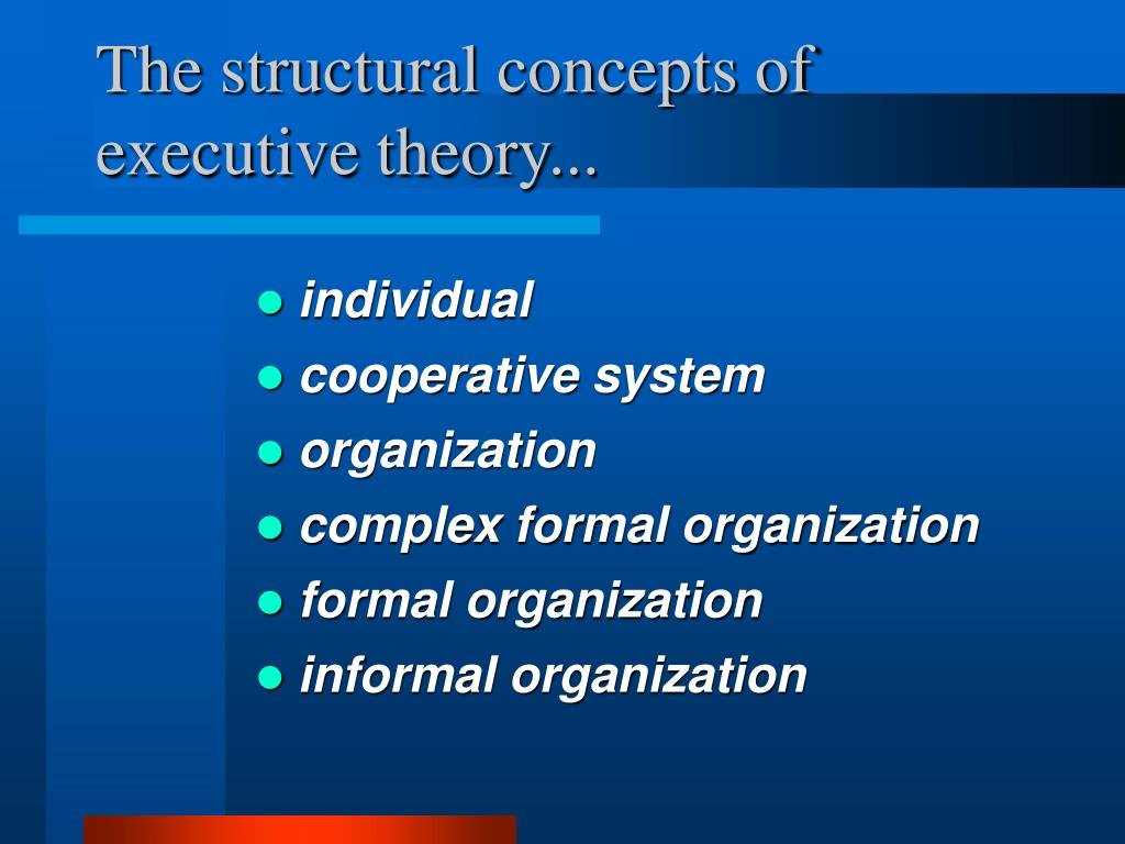 The structural concepts of executive theory...