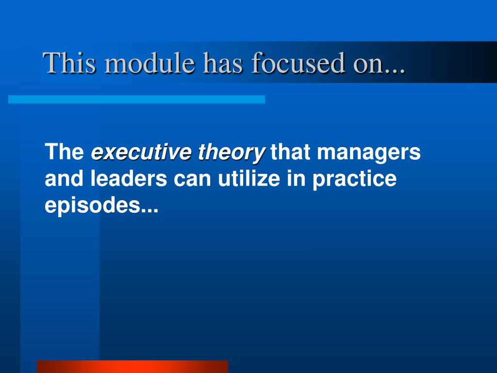 This module has focused on...