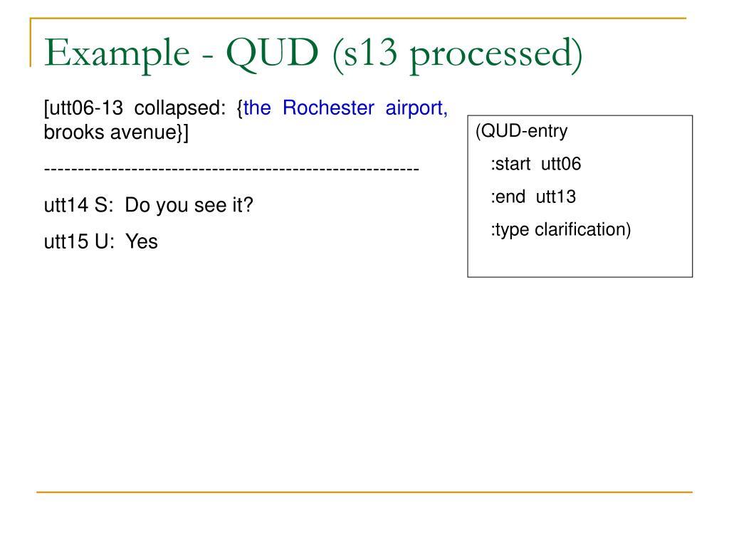 Example - QUD (s13 processed)