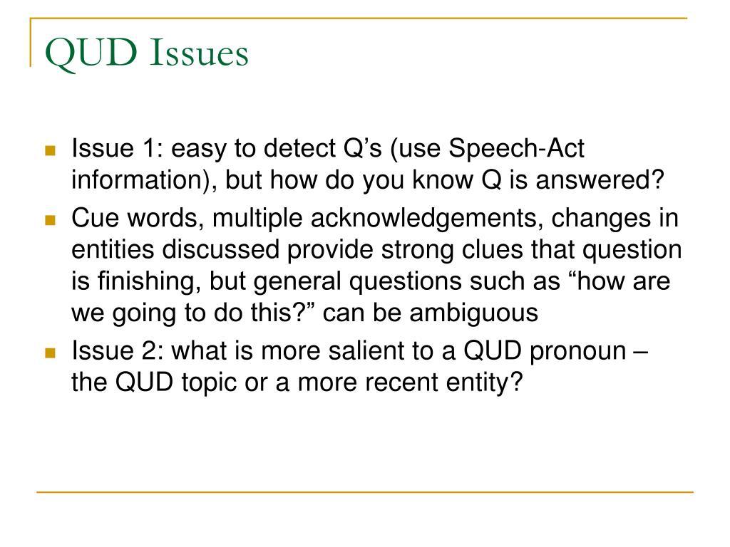 QUD Issues