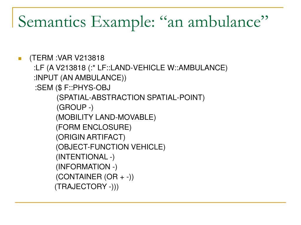 "Semantics Example: ""an ambulance"""