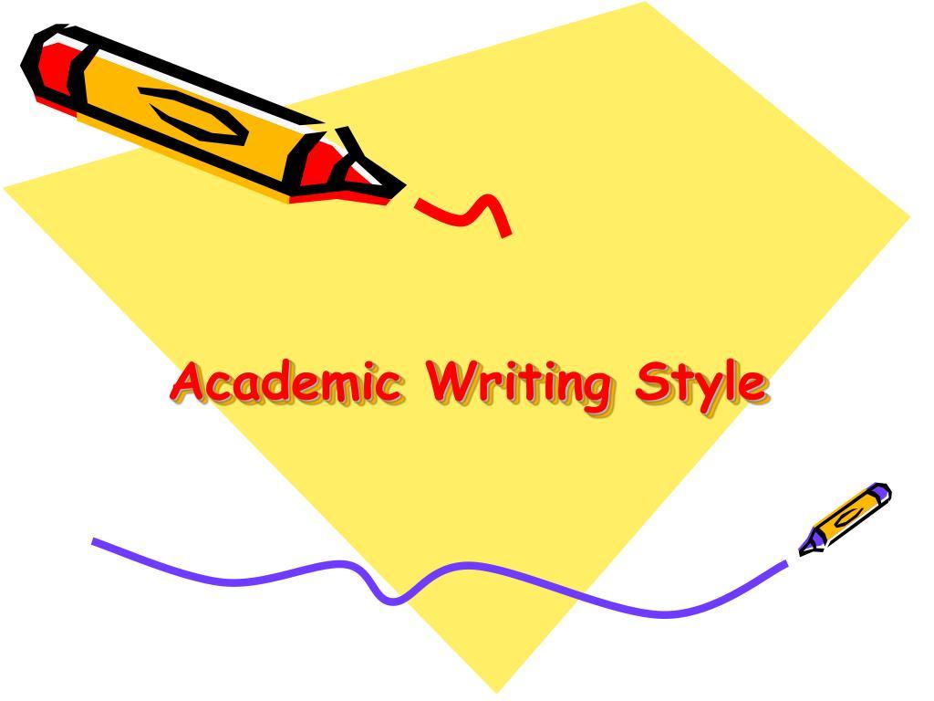 Academic Writing Style