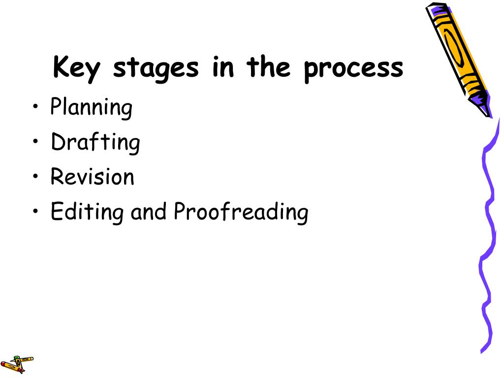 Key stages in the process