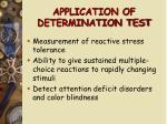 application of determination test