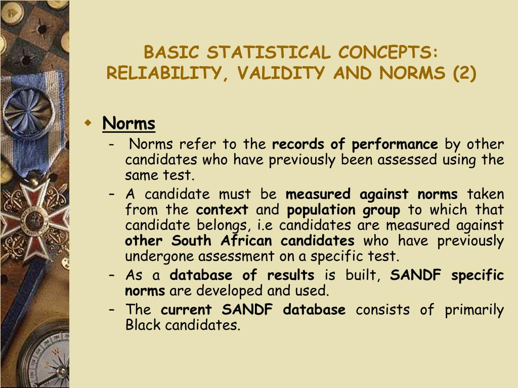 BASIC STATISTICAL CONCEPTS: RELIABILITY, VALIDITY AND NORMS (2)