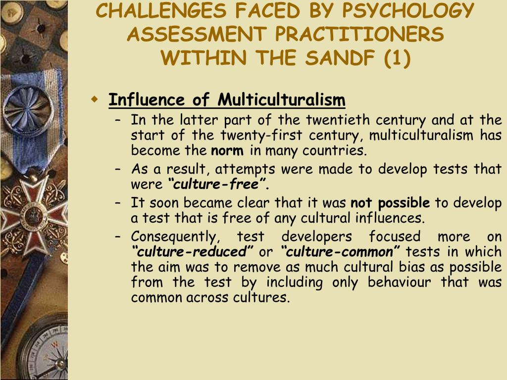 CHALLENGES FACED BY PSYCHOLOGY ASSESSMENT PRACTITIONERS WITHIN THE SANDF (1)