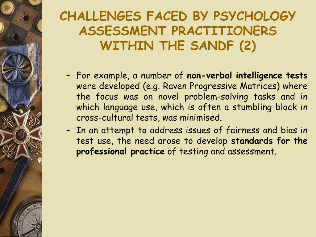 CHALLENGES FACED BY PSYCHOLOGY ASSESSMENT PRACTITIONERS WITHIN THE SANDF (2)