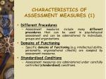 characteristics of assessment measures 1