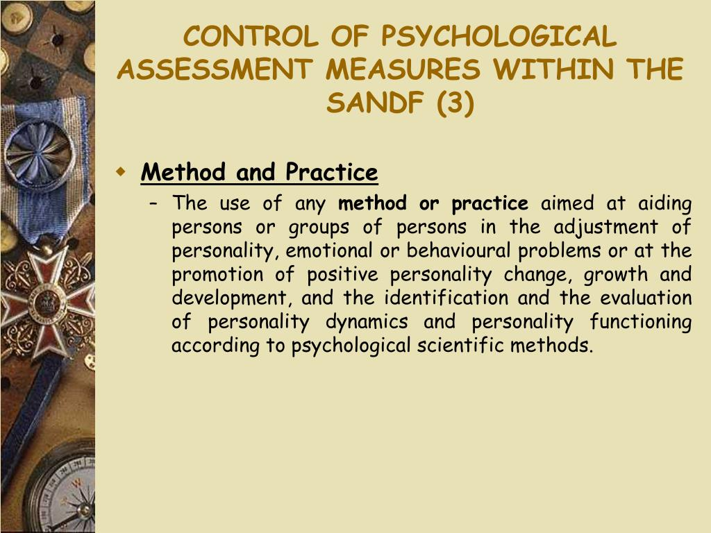 CONTROL OF PSYCHOLOGICAL ASSESSMENT MEASURES WITHIN THE SANDF (3)