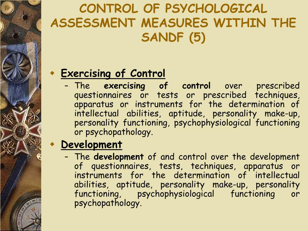 CONTROL OF PSYCHOLOGICAL ASSESSMENT MEASURES WITHIN THE SANDF (5)