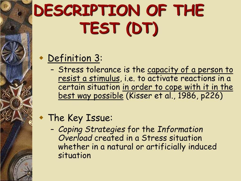 DESCRIPTION OF THE TEST (DT)