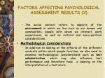 factors affecting psychological assessment results 3