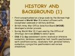 history and background 1