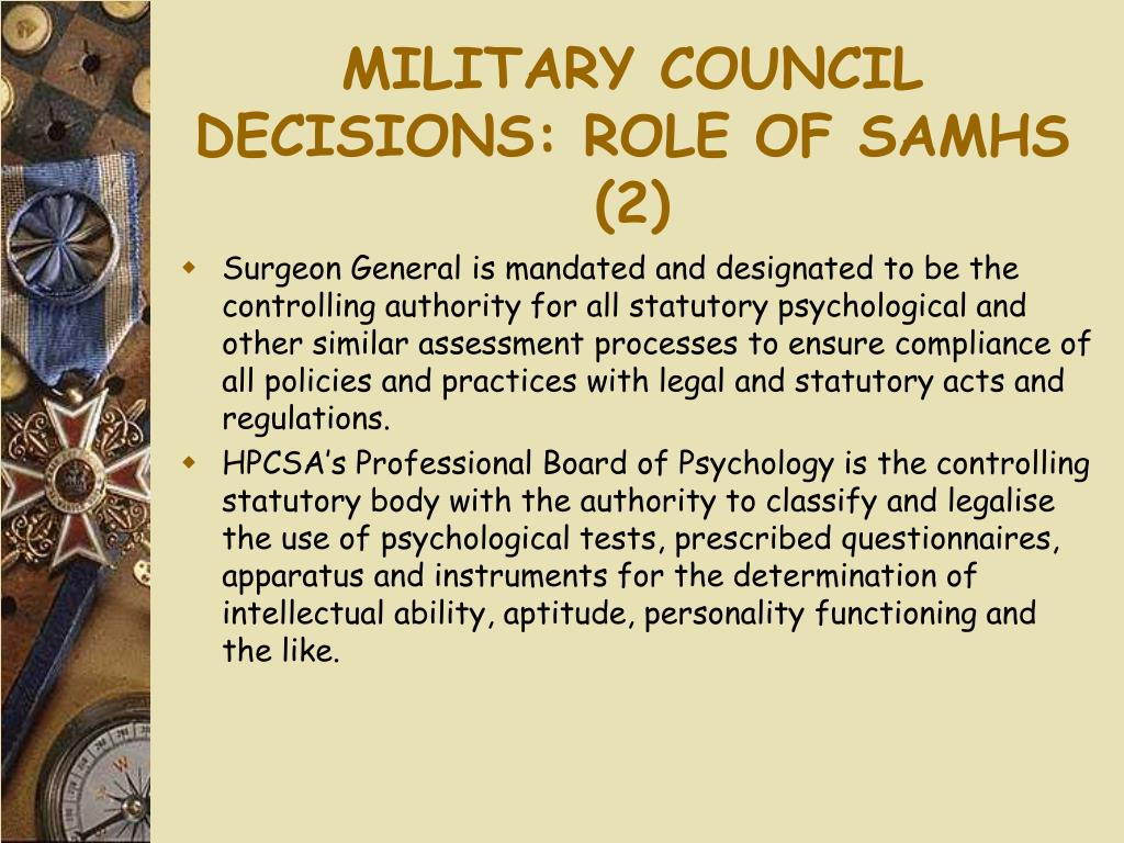 MILITARY COUNCIL DECISIONS: ROLE OF SAMHS (2)