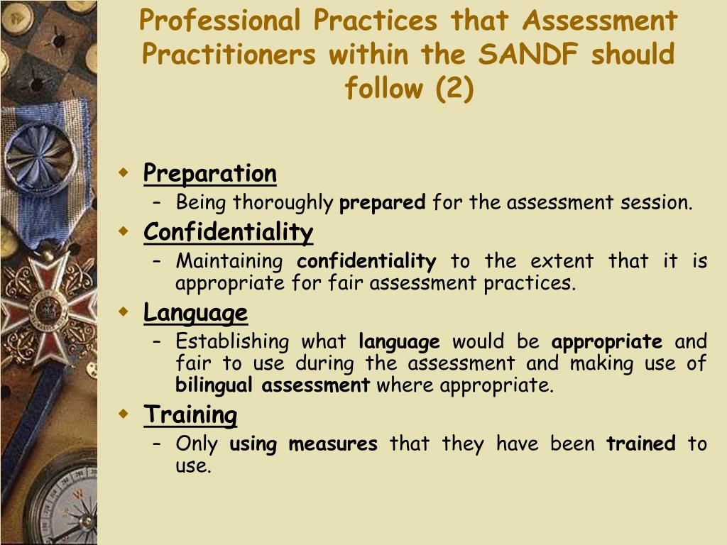 Professional Practices that Assessment Practitioners within the SANDF should follow (2)