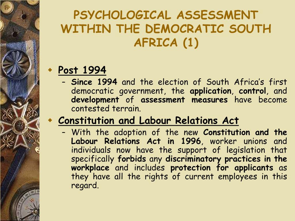 PSYCHOLOGICAL ASSESSMENT WITHIN THE DEMOCRATIC SOUTH AFRICA (1)