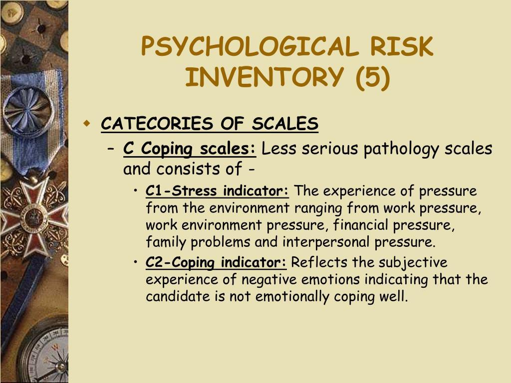 PSYCHOLOGICAL RISK INVENTORY (5)