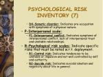 psychological risk inventory 7